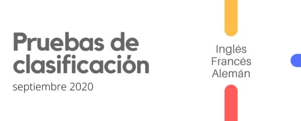 Pruebas de clasificación – septiembre 2020